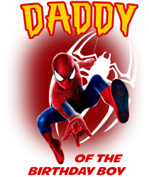 spiderman daddy of the birthday boy | Artistshot