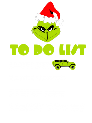 the grinch to do list drive jeep christmas | Artistshot