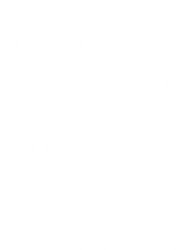 jolliest bunch of assholes this side if the nuthouse for dark | Artistshot