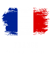 This is my country - France | Artistshot