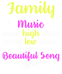 Family Is Like Music Some High Notes Somes Low Notes But Always A Beau | Artistshot