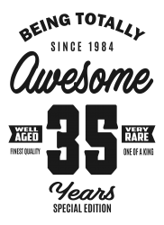 Awesome 35 Years | Artistshot