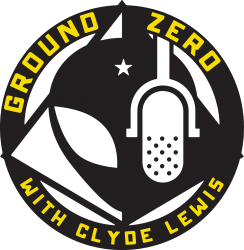 ground zero with clyde lewis | Artistshot