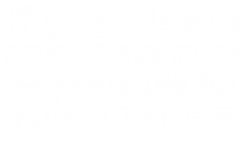if you tickle i'm not responsible | Artistshot