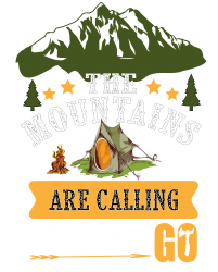 the mountains are calling | Artistshot