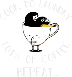 cook do laundry lots of coffee repeat | Artistshot