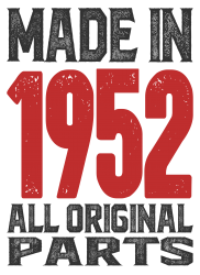 Made in 1952 All Original Parts | Artistshot