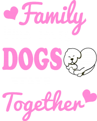 family who loves dogs stays together | Artistshot