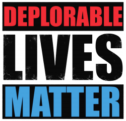 deplorable lives matter | Artistshot