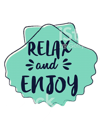 Relax And Enjoy T-shirt