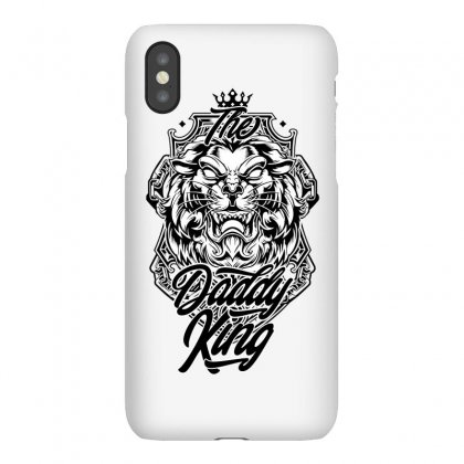 The Daddy King / Fathers Day Iphonex Case Designed By Tiococacola
