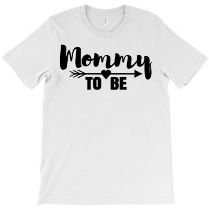 Mommy To Be T-shirt Designed By Killakam