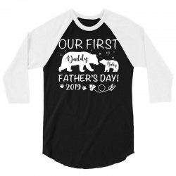 Our First Father's Day 2019 Family Matching 3/4 Sleeve Shirt | Artistshot