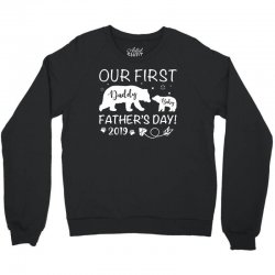 Our First Father's Day 2019 Family Matching Crewneck Sweatshirt | Artistshot
