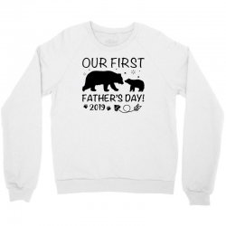 Our First Father's Day 2019 Family Matching - Empty for Your Name Crewneck Sweatshirt | Artistshot