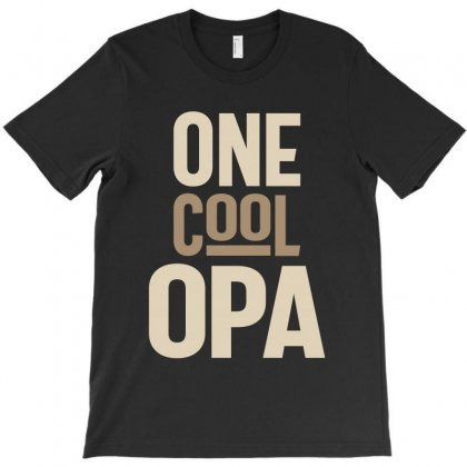 One Cool Opa T-shirt Designed By Cidolopez