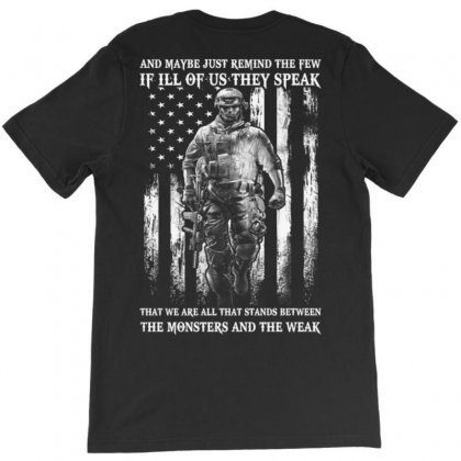 Military Veteran Stands Between Monster And Weak T-shirt Designed By Kakashop