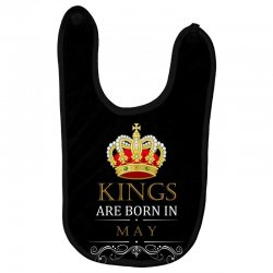 Kings Are Born in May Baby Bibs | Artistshot