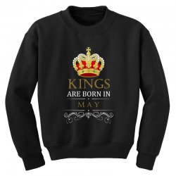Kings Are Born in May Youth Sweatshirt | Artistshot