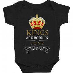 Kings Are Born in June Baby Bodysuit | Artistshot