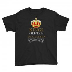 Kings Are Born in December Youth Tee | Artistshot