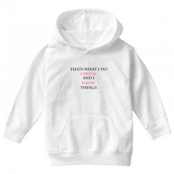 Thats what i do Youth Hoodie | Artistshot