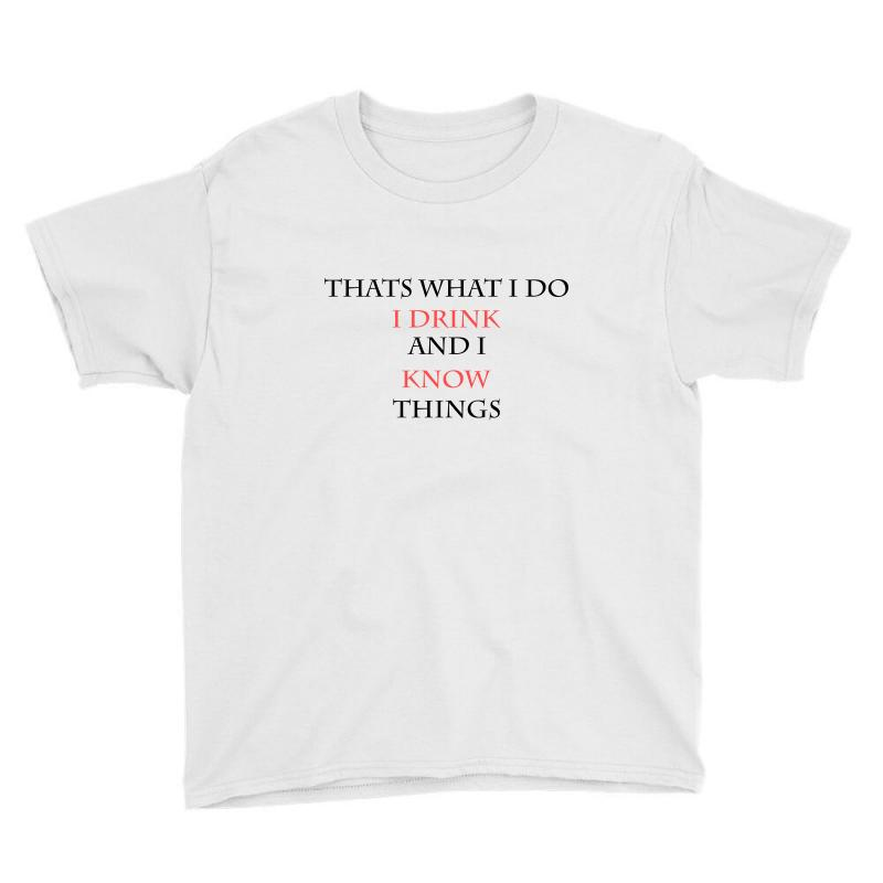 Thats What I Do Youth Tee | Artistshot