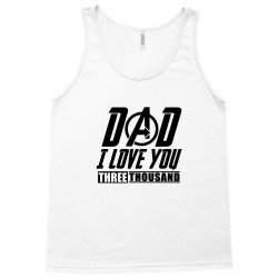i love you 3000 three thousand times Tank Top | Artistshot