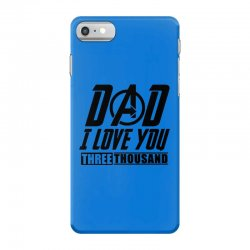 i love you 3000 three thousand times iPhone 7 Case | Artistshot