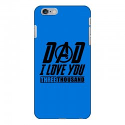 i love you 3000 three thousand times iPhone 6 Plus/6s Plus Case | Artistshot