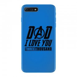 i love you 3000 three thousand times iPhone 7 Plus Case | Artistshot