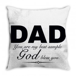 dad god bless you Throw Pillow | Artistshot