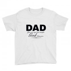 dad god bless you Youth Tee | Artistshot