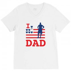 i love my dad V-Neck Tee | Artistshot