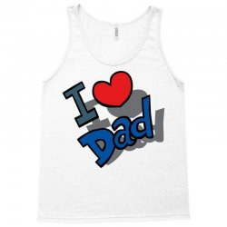 I Love Dad Father's Day Special Tank Top   Artistshot