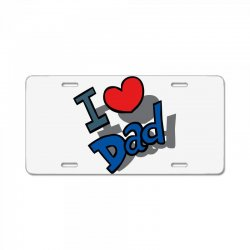I Love Dad Father's Day Special License Plate | Artistshot