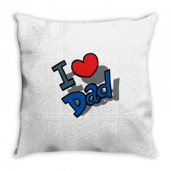 I Love Dad Father's Day Special Throw Pillow | Artistshot
