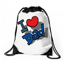 I Love Dad Father's Day Special Drawstring Bags | Artistshot
