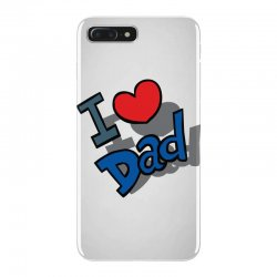 I Love Dad Father's Day Special iPhone 7 Plus Case | Artistshot