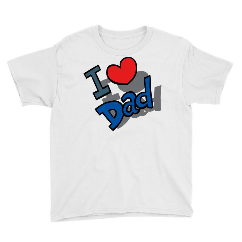 I Love Dad Father's Day Special Youth Tee   Artistshot