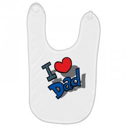 I Love Dad Father's Day Special Baby Bibs | Artistshot