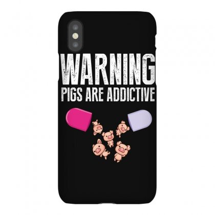 Warning Pigs Are Addictive Iphonex Case Designed By Wizarts