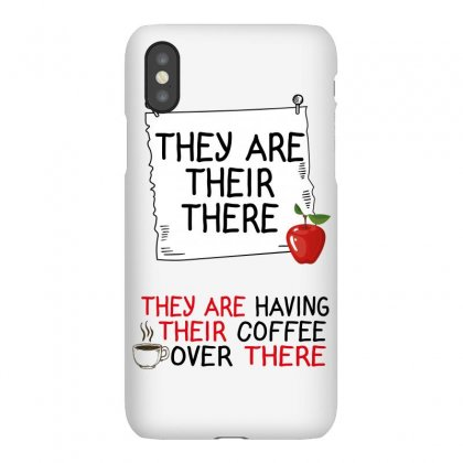 They Are Their There They Are Having Their Coffee Over There Iphonex Case Designed By Wizarts