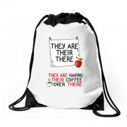 they are their there they are having their coffee over there Drawstring Bags | Artistshot