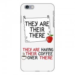 they are their there they are having their coffee over there iPhone 6 Plus/6s Plus Case | Artistshot