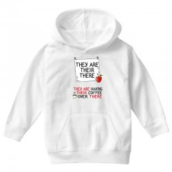 they are their there they are having their coffee over there Youth Hoodie | Artistshot