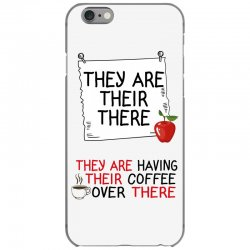 they are their there they are having their coffee over there iPhone 6/6s Case | Artistshot