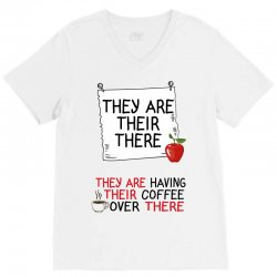 they are their there they are having their coffee over there V-Neck Tee | Artistshot