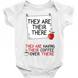 they are their there they are having their coffee over there Baby Bodysuit | Artistshot