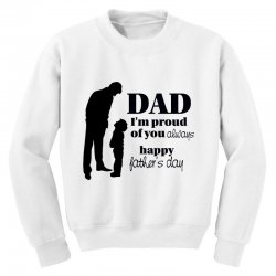 dad i am proud of you Youth Sweatshirt | Artistshot